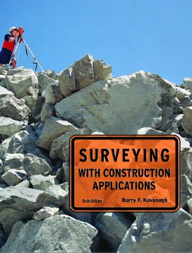 9780131709324: Surveying with Construction Applications (6th Edition)