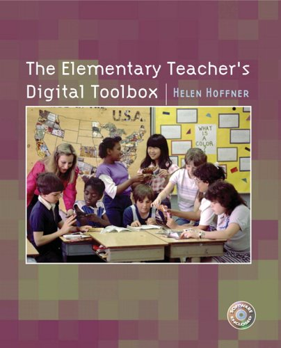 The Elementary Teacher's Digital Toolbox: Hoffner