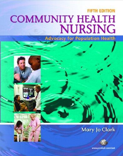 9780131709829: Community Health Nursing: Advocacy for Population Health