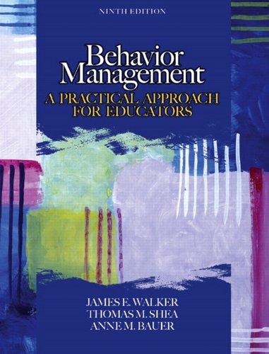 9780131710030: Behavior Management: A Practical Approach for Educators (9th Edition)