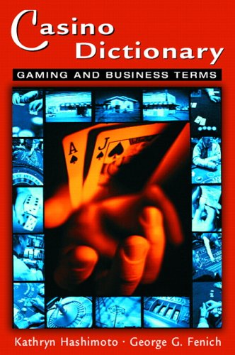 9780131710191: Casino Dictionary: Gaming and Business Terms