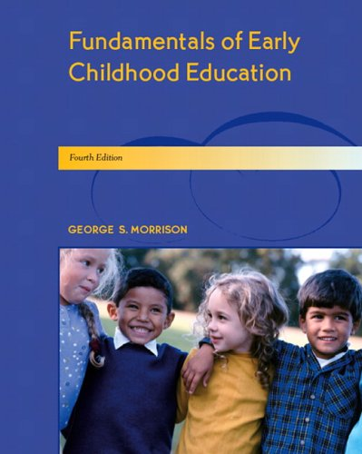 9780131710474: Fundamentals of Early Childhood Education (4th Edition)