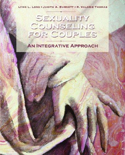Sexuality Counseling: An Integrative Approach: Long, Lynn L.;
