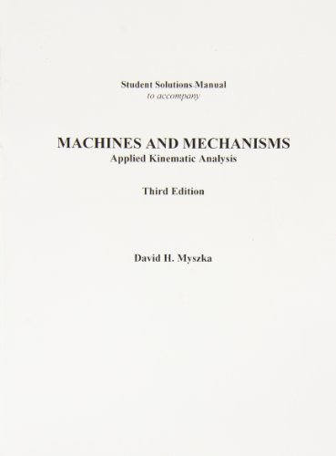 9780131710627: Machines and Mechanisms: Student Solutions Manual