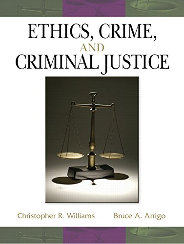 9780131710764: Ethics, Crime and Criminal Justice