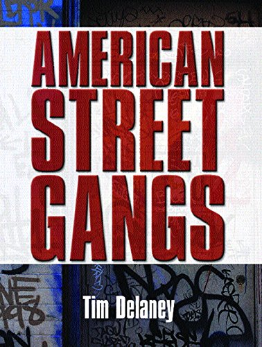American Street Gangs: Delaney, Tim