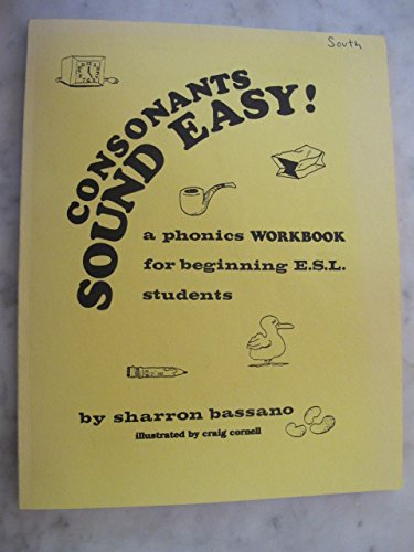 9780131710917: Consonants Sound Easy!: A Phonics Workbook for Beginning E.S.L. Students