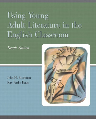 9780131710931: Using Young Adult Literature in the English Classroom (4th Edition)