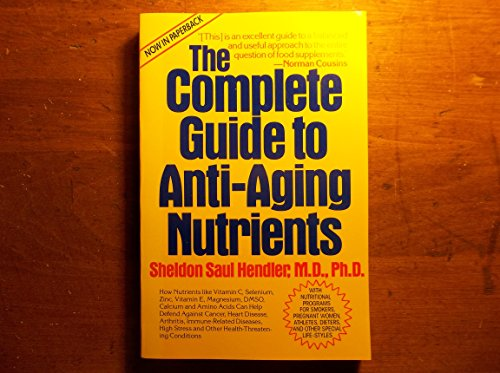 9780131711174: The Complete Guide to Anti-Aging Nutrients