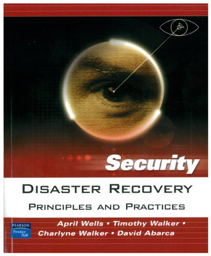 9780131711273: Disaster Recovery: Principles and Practices