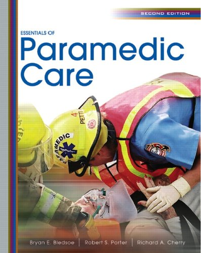 9780131711631: Essentials of Paramedic Care (2nd Edition)