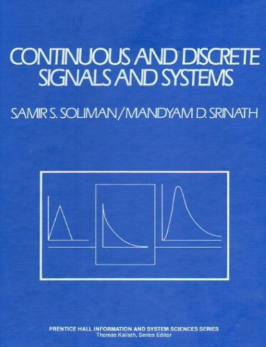 9780131712577: Continuous and Discrete Signals and Systems (Prentice Hall Information and System Sciences Series)