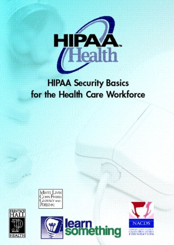 9780131712676: HIPAA Security: Basics for the Health Care Workforce (CD-ROM version)