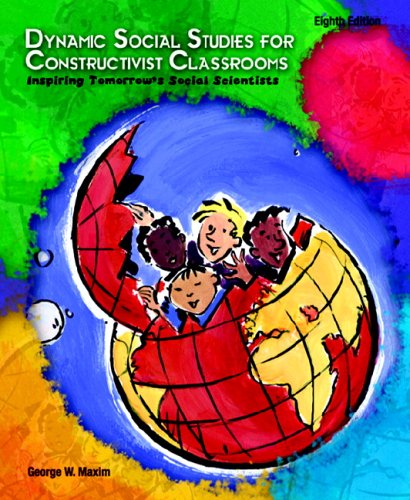 9780131712706: Dynamic Social Studies for Constructivist Classrooms (8th Edition)