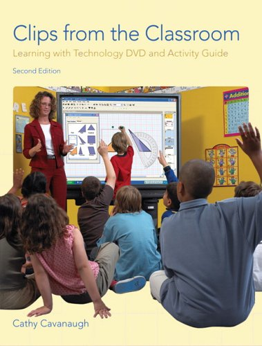 9780131712744: Clips from the Classroom: Learning with Technology DVD and Activity Guide