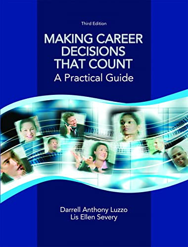 9780131712775: Making Career Decisions that Count: A Practical Guide (3rd Edition)