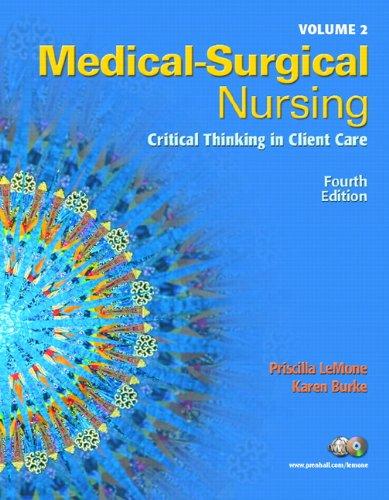 Medical Surgical Nursing, Volume 2 for Medical: Priscilla LeMone, Karen
