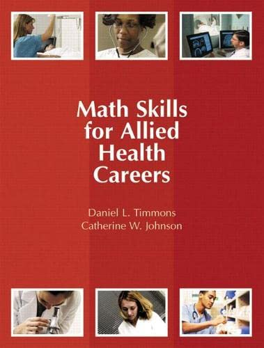 9780131713482: Math Skills for Allied Health Careers
