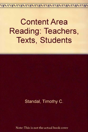 9780131713567: Content Area Reading: Teachers, Texts, Students