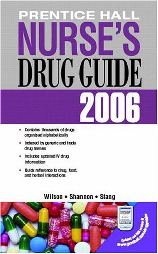 9780131713581: Prentice Hall Nurse's Drug Guide 2006 (Pearson Nurse's Drug Guide (Retail Edition))