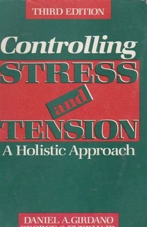 9780131714069: Controlling Stress and Tension: A Holistic Approach