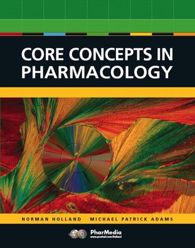 Core Concepts in Pharmacology (2nd Edition): Holland, Leland N.,