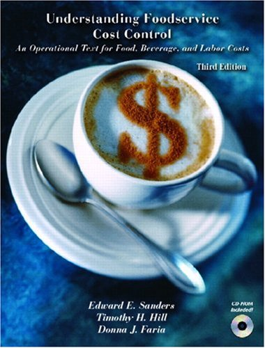 9780131714878: Understanding Foodservice Cost Control: An Operational Text for Food, Beverage, and Labor Costs (3rd Edition)
