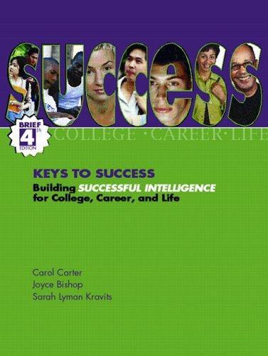 Keys to Success: Building Successful Intelligence for: Carol Carter, Sarah