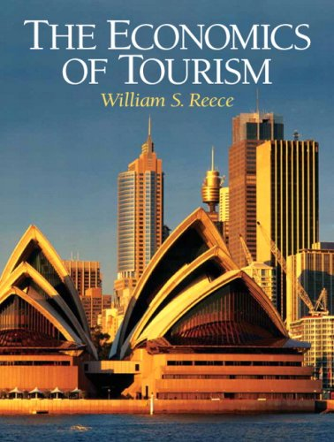 Economics of Tourism, The Format: Paperback: Reece, William S.