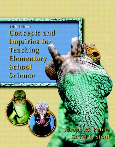 Concepts and Inquiries for Teaching Elementary School: Peters, Joseph M.,