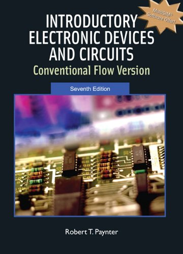 Introductory Electronic Devices and Circuits: Conventional Flow: Robert T. Paynter