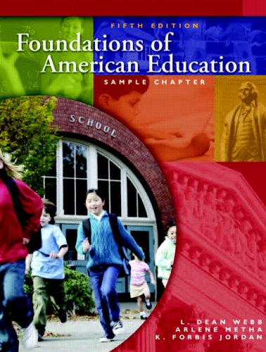 9780131716704: Foundations of American Education (5th Edition)