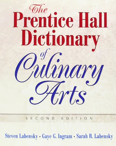 9780131716728: The Prentice Hall Dictionary of Culinary Arts: Academic Version (2nd Edition)