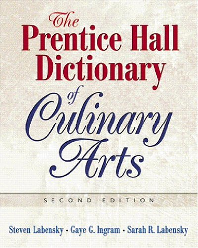 9780131716735: Prentice Hall Dictionary of Culinary Arts, The (Trade Version) (2nd Edition)