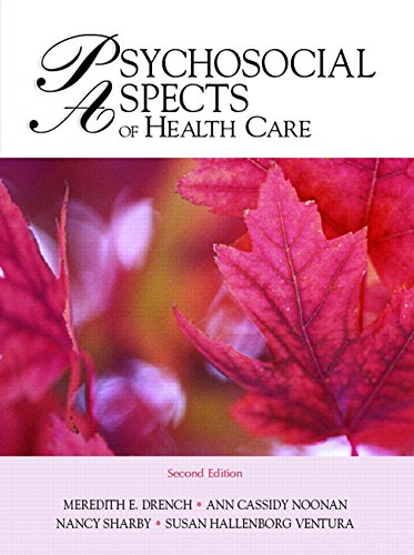 9780131716742: Psychosocial Aspects of Healthcare (2nd Edition)