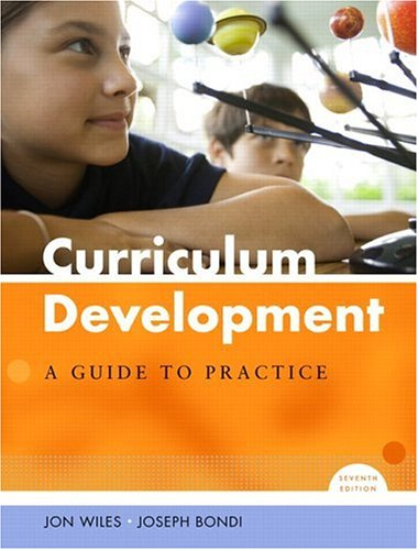 9780131716889: Curriculum Development: A Guide to Practice