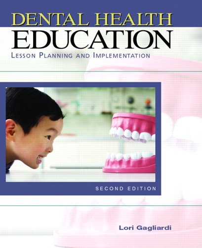 9780131717381: Dental Health Education: Lesson Planning and Implementation (Gagliardi, Dental Health Education)