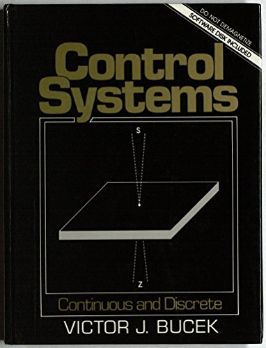 9780131717527: Control Systems: Continuous and Discrete/Book and Disk