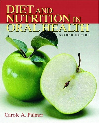 9780131717572: Diet and Nutrition in Oral Health