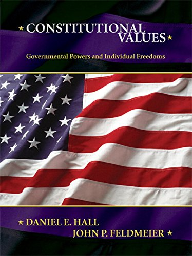 9780131717695: Constitutional Values: Governmental Power and Individual Freedoms