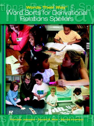 9780131718128: Words Their Way: Words Sorts for Derivational Relations Spellers
