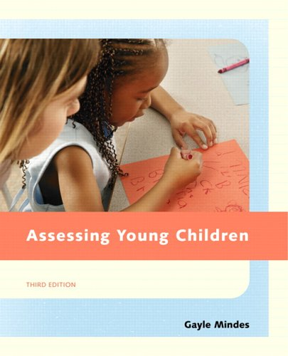 9780131718210: Assessing Young Children (3rd Edition)