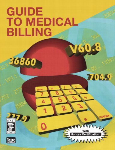 9780131718494: Guide To Medical Billing