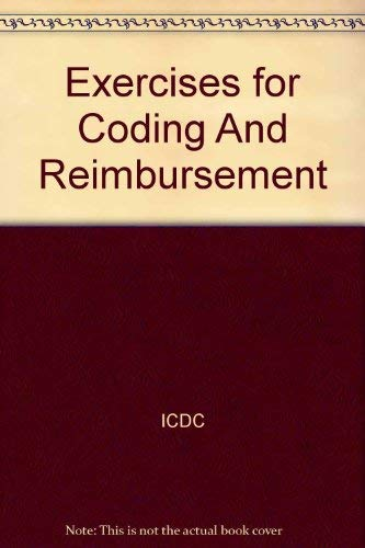 9780131718623: Exercises for Coding And Reimbursement