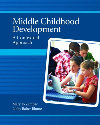 9780131718814: Middle Childhood Development: A Contextual Approach