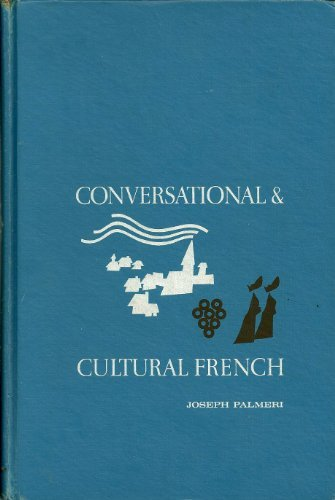 9780131719002: Conversational and Cultural French