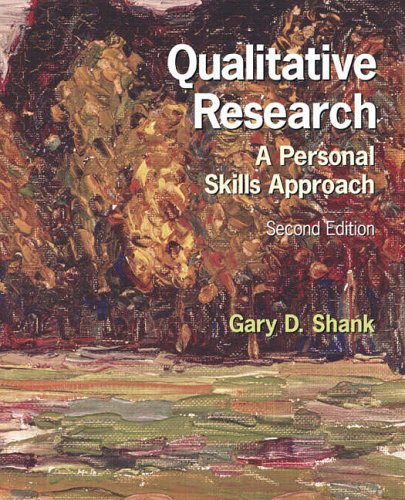9780131719491: Qualitative Research: A Personal Skills Approach