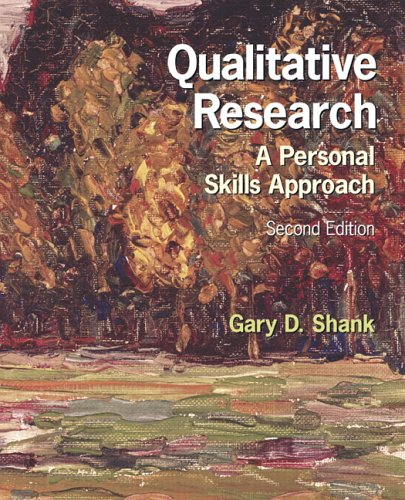 9780131719491: Qualitative Research: A Personal Skills Approach (2nd Edition)
