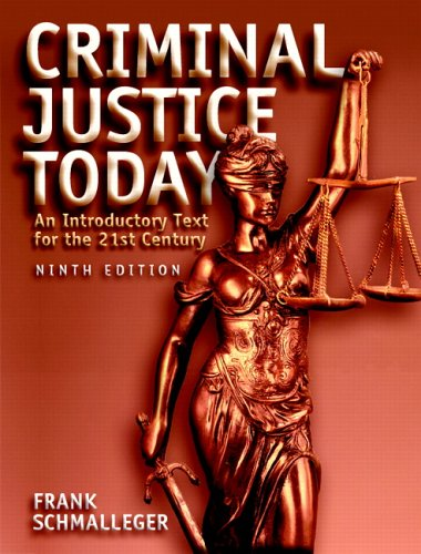 9780131719507: Criminal Justice Today: An Introductory Text for the 21st Century (9th Edition)