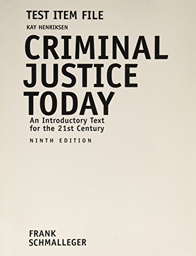 schmalleger f criminal justice today an introductory text for the 21st century frank schmalleger 11t Criminal justice today: an introductory text for the 21st century, 14th edition  frank schmalleger, emeritus, university of north carolina ©2017 | pearson.